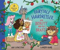 The Fairytale Hairdresser and Beauty and the Beast: New Edition - The Fairytale Hairdresser (Paperback)