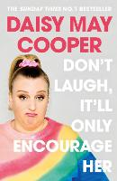 Don't Laugh, It Will Only Encourage Her (Hardback)