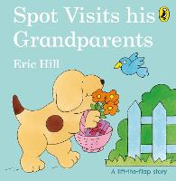 Spot Visits His Grandparents - Spot (Board book)