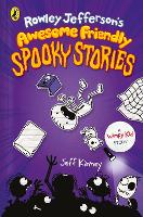 Rowley Jefferson's Awesome Friendly Spooky Stories