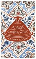 A Middle Eastern Feast - Penguin Great Food (Paperback)