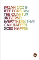 The Quantum Universe: Everything that can happen does happen (Paperback)