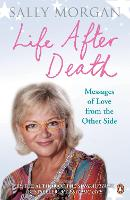 Life After Death: Messages of Love from the Other Side (Paperback)