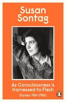 As Consciousness is Harnessed to Flesh: Diaries 1964-1980 (Paperback)