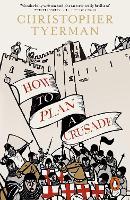 How to Plan a Crusade