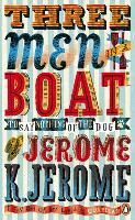 Three Men in a Boat: To Say Nothing of the Dog! - Penguin Essentials (Paperback)