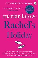 Rachel's Holiday: A Hay Festival and The Poole VOTE 100 BOOKS for Women Selection (Paperback)