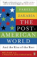 The Post-American World: And The Rise Of The Rest (Paperback)