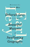 Early Levy: Beautiful Mutants and Swallowing Geography (Paperback)