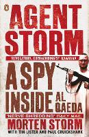 Agent Storm: A Spy Inside al-Qaeda (Paperback)