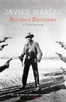 Between Eternities: and Other Writings (Hardback)