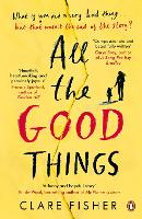 All the Good Things (Paperback)