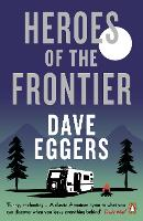 Heroes of the Frontier (Paperback)