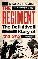 The Regiment: The Definitive Story of the SAS (Paperback)