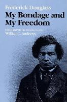 My Bondage and My Freedom - Blacks in the New World (Paperback)