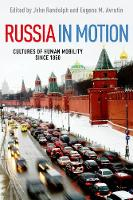 Russia in Motion: Cultures of Human Mobility since 1850 - Studies of World Migrations (Hardback)