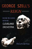 George Szell's Reign