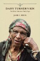 Daisy Turner's Kin: An African American Family Saga (Paperback)