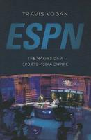 ESPN: The Making of a Sports Media Empire (Paperback)