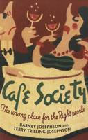 Cafe Society: The wrong place for the Right people - Music in American Life (Paperback)