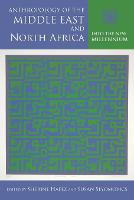 Anthropology of the Middle East and North Africa: Into the New Millennium - Public Cultures of the Middle East and North Africa (Paperback)