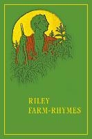 Riley Farm-Rhymes - Library of Indiana Classics (Hardback)