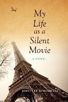 My Life as a Silent Movie: A Novel - Break Away Books (Paperback)