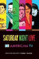 Saturday Night Live and American TV (Hardback)