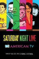Saturday Night Live and American TV (Paperback)