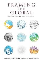 Framing the Global: Entry Points for Research - Framing the Global (Paperback)