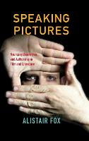 Speaking Pictures: Neuropsychoanalysis and Authorship in Film and Literature (Hardback)