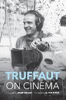 Truffaut on Cinema (Hardback)