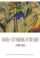 Shades-Of Painting at the Limit - Studies in Continental Thought (Paperback)
