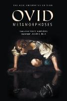 Metamorphoses: The New, Annotated Edition (Paperback)