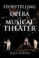 Storytelling in Opera and Musical Theater