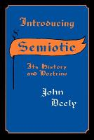 Introducing Semiotics: Its History and Doctrine (Paperback)