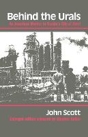 Behind the Urals: An American Worker in Russia's City of Steel (Paperback)