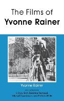 The Films of Yvonne Rainer (Paperback)