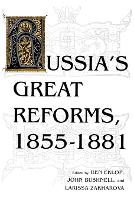 Russia's Great Reforms, 1855-1881 - Indiana-Michigan Series in Russian and East European Studies (Paperback)