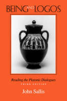 Being and Logos: Reading the Platonic Dialogues (Paperback)