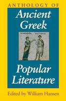 Anthology of Ancient Greek Popular Literature (Paperback)