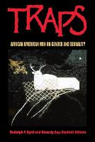 Traps: African American Men on Gender and Sexuality (Paperback)