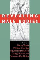 Revealing Male Bodies (Paperback)