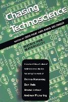 Chasing Technoscience: Matrix for Materiality - Indiana Series in the Philosophy of Technology (Paperback)