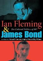 Ian Fleming and James Bond: The Cultural Politics of 007 (Paperback)