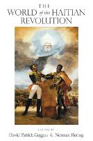 The World of the Haitian Revolution (Paperback)