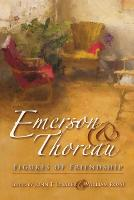 Emerson and Thoreau: Figures of Friendship - American Philosophy (Paperback)