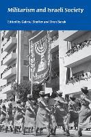 Militarism and Israeli Society (Paperback)
