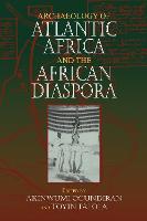 Archaeology of Atlantic Africa and the African Diaspora - Blacks in the Diaspora (Paperback)