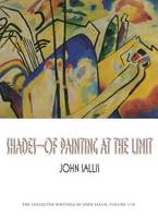 Shades: Of Painting at the Limit - Studies in Continental Thought (Hardback)